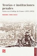 Papel TEORIAS E INSTITUCIONES PENALES CURSO EN EL COLLEGE DE FRANCE 1971-1972 (COLECCION SOCIOLOGIA)