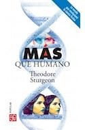 Papel MAS QUE HUMANO (COLECCION POPULAR 777) (BOLSILLO)