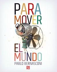 Libro Para Mover El Mundo