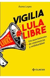 Papel Vigilia Lula libre