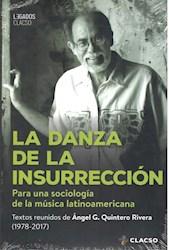 Libro La Danza De La Insurreccion