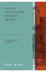 Las crisis en el desarrollo económico de Cuba