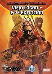 Libro Secret Wars  Viejo Logan + E De Extincion