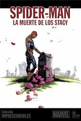 Libro Spider - Man  La Muerte De Los Stacy
