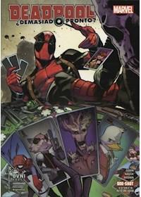 Papel Deadpool- ¿Demasiado Pronto?