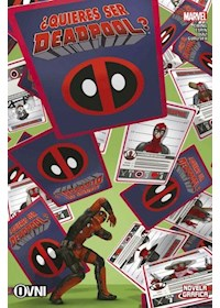 Papel Marvel - Deadpool - ¿Quieres Ser Deadpool?