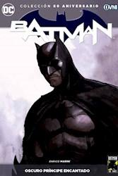 Papel Batman, Coleccion 80 Aniversario. Oscuro Principe Encantado