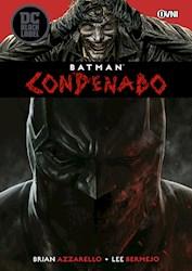 Papel Black Label Batman, Condenado