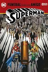 Papel Superman, Funeral Por Un Amigo