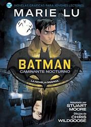 Papel Batman, Caminante Nocturno