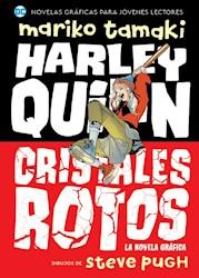 Libro Harley Quinn: Cristales Rotos