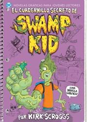 Libro Cuadernillo Secreto De Swamp Kid