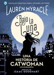 Libro Bajo La Luna: Una Historia De Catwoman