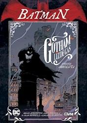 Papel Batman , Gotham Luz De Gas Edicion Absoluta