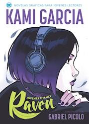 Libro Jovenes Titanes :Raven (Segunda Edicion)