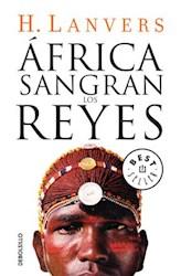 Libro Africa  Sangran Los Reyes