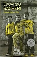 Papel ESPERANDOLO A TITO (BEST SELLER) (RUSTICA)