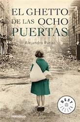 Libro El Ghetto De Las Ocho Puertas
