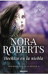 Papel HECHIZO EN LA NIEBLA [TRILOGIA DE LOS O'DWYER II] (BEST SELLER) (RUSTICA)