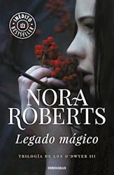 Libro Legado Magico (Trilogia De Los O'Dwyer 3)