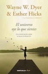 Libro El Universo Oye Lo Que Sientes.