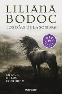 Libro Los Dias De La Sombra ( Libro 2 De La Saga De Los Confines )