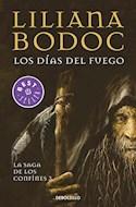 Papel DIAS DEL FUEGO (LA SAGA DE LOS CONFINES 3) (COLECCION BEST SELLER) (BOLSILLO) (RUSTICA)
