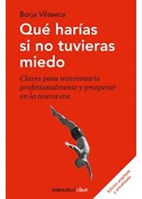 Papel Que Harias Si No Tuvieras Miedo (Ed. Am)