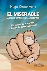 Libro El Miserable Autobiografia De Un Argentino