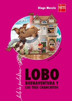 Papel Lobo Buenaventura Y Los Tres Chanchitos