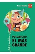 Papel PULGARCITO EL MAS GRANDE (COLECCION HILO DE PALABRAS)
