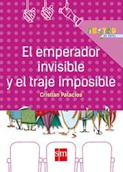 Libro El Emperador Invisible Y El Traje Imposible
