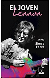 Papel JOVEN LENNON (COLECCION GRAN ANGULAR) (SIERRA I FABRA JORDI)