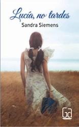 Libro Lucia  No Tardes