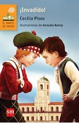 Papel INVADIDO (COLECCION BARCO DE VAPOR NARANJA) (+9 AÑOS) (ILUSTRADO)