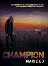 Libro Champion  ( Libro 3 De La Saga Legend )