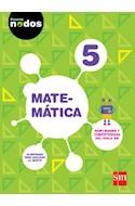 Papel MATEMATICA 5 S M (PROYECTO NODOS) (NOVEDAD 2016)