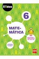 Papel MATEMATICA 6 S M (PROYECTO NODOS) (NOVEDAD 2016)