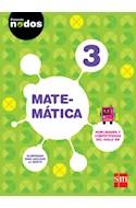 Papel MATEMATICA 3 S M (PROYECTO NODOS) (NOVEDAD 2016)