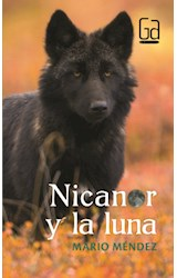 Papel NICANOR Y LA LUNA (COLECCION GRAN ANGULAR)