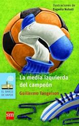 Papel Media Izquierda Del Campeon, La