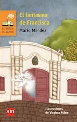 Libro El Fantasma De Francisca