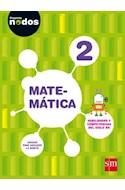 Papel MATEMATICA 2 S M (PROYECTO NODOS) (NOVEDAD 2017)