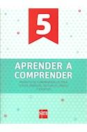 Papel APRENDER A COMPRENDER 5 S M (NOVEDAD 2017)