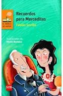 Papel RECUERDOS PARA MERCEDITAS (COLECCION BARCO DE VAPOR NARANJA) (9 AÑOS) (RUSTICA)