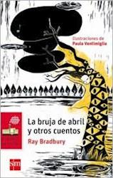 Libro La Bruja De Abril Y Otros Cuentos