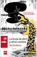 Papel BRUJA DE ABRIL Y OTROS CUENTOS (BARCO DE VAPOR ROJO) (12 AÑOS) (RUSTICA)