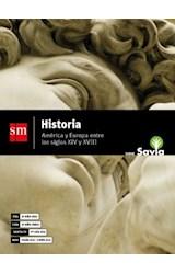 Papel HISTORIA S M SAVIA AMERICA Y EUROPA ENTRE LOS SIGLOS XIV Y XVIII (NES) (NOVEDAD 2018)