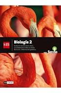 Papel BIOLOGIA 2 S M SAVIA EVOLUCION DE LOS SERES VIVOS LA UNIDAD DE LA VIDA LA CELULA (NES) (2018)