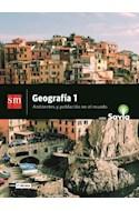 Papel GEOGRAFIA 1 S M SAVIA AMBIENTES Y POBLACION EN EL MUNDO (NES) (1º AÑO CABA) (NOVEDAD 2018)